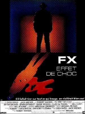 affiche FX, effet de choc