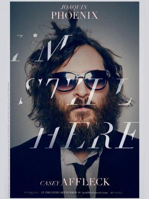 Affiche I'm Still Here - The Lost Year of Joaquin Phoenix