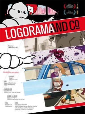 Affiche Logorama and Co.