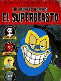 Affiche The Haunted World of El Superbeasto