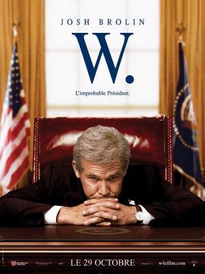affiche W. - L'improbable Président