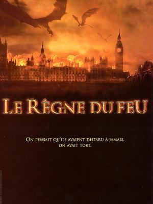 Affiche Le Règne du feu