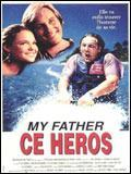 Affiche My father, ce héros