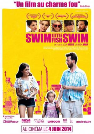 Affiche Swim Little Fish Swim