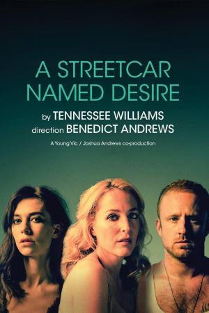 Affiche National Theatre Live: A Streetcar Named Desire
