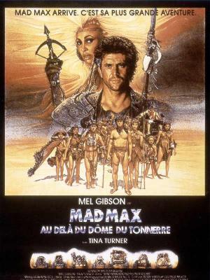Affiche Mad Max 3 - Au delà du dôme du tonnerre