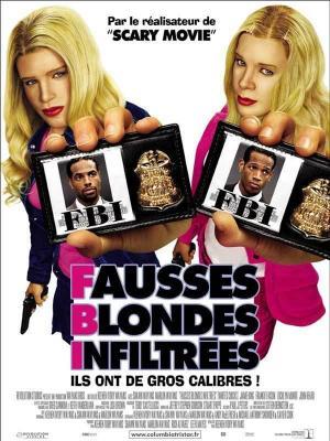 affiche F.B.I. : Fausses Blondes Infiltrées