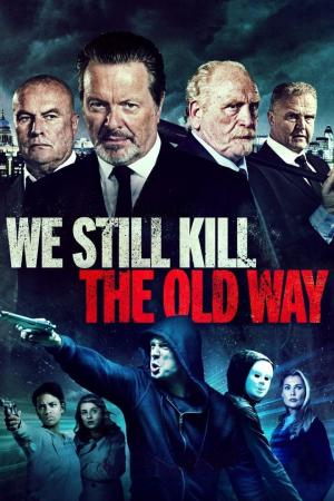 Affiche We Still Kill the Old Way