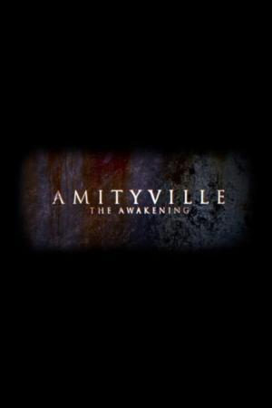 Affiche Amityville: The Awakening