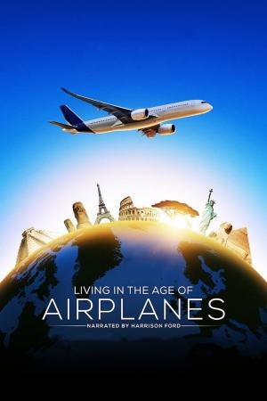 affiche Living in the Age of Airplanes