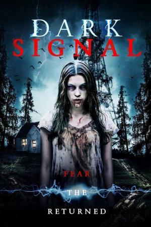 Affiche Dark Signal
