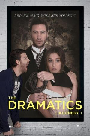 Affiche The Dramatics: A Comedy