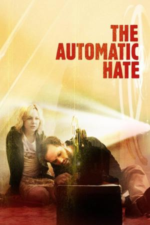affiche The Automatic Hate