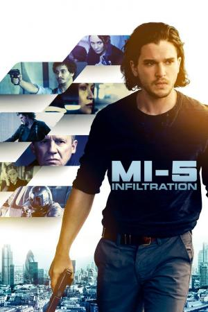 Affiche MI-5 : Infiltration