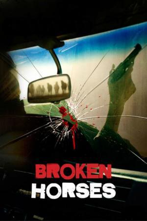 affiche Broken Horses