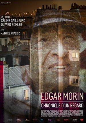 Affiche Edgar Morin, chronique d'un regard