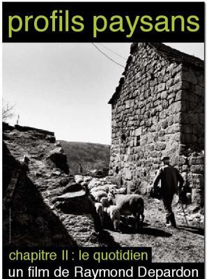 affiche Profils paysans, chapitre 2 : le quotidien