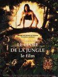 Affiche Le Livre de la jungle - le film
