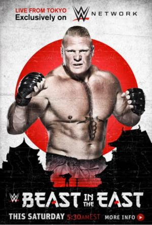 Affiche WWE The Beast in the East: Live from Tokyo