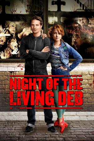 Affiche Night Of The Living Deb
