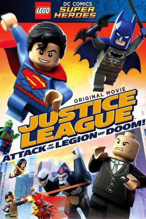 Affiche Lego DC Comics Super Heroes: Justice League: Attack of the Legion of Doom