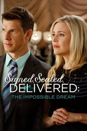 Affiche Signed, Sealed, Delivered: The Impossible Dream