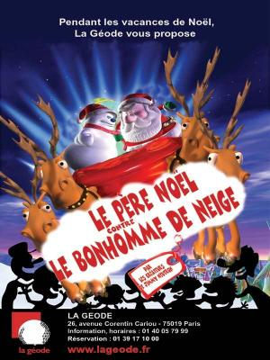 affiche Le Père Noël contre le bonhomme de neige