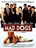 Affiche Mad dogs