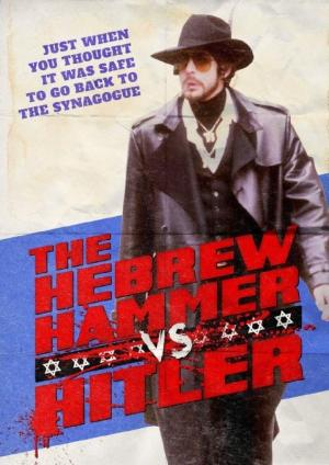 Affiche The Hebrew Hammer vs. Hitler