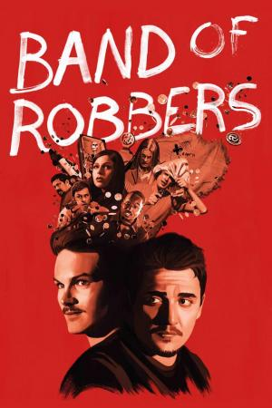Affiche Band of Robbers