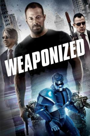 Affiche Weaponized