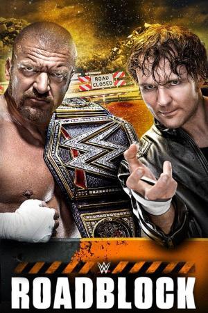 affiche WWE Roadblock 2016