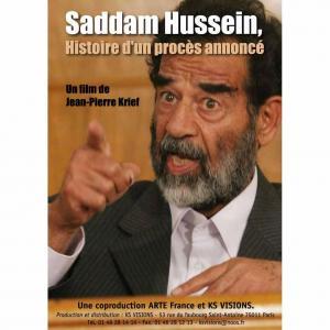 Affiche Saddam Hussein, histoire d'un procès annoncé