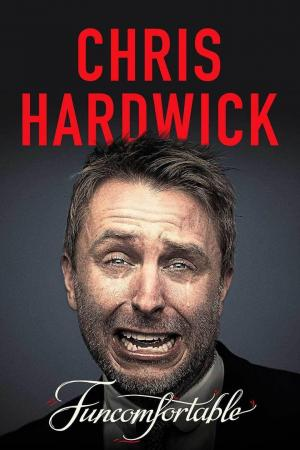 affiche Chris Hardwick: Funcomfortable