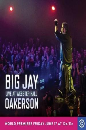 Affiche Big Jay Oakerson: Live at Webster Hall