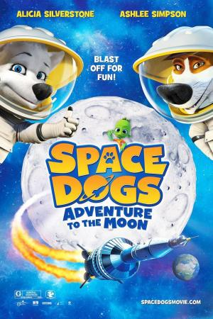 Affiche Space Dogs: Adventure To The Moon