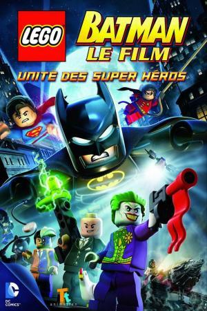 Affiche LEGO Batman, le film - Unité des super héros