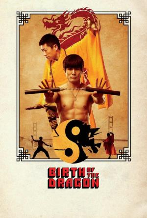 Affiche Birth of the Dragon