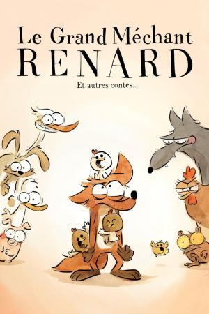 Affiche Le Grand Méchant Renard et autres contes...
