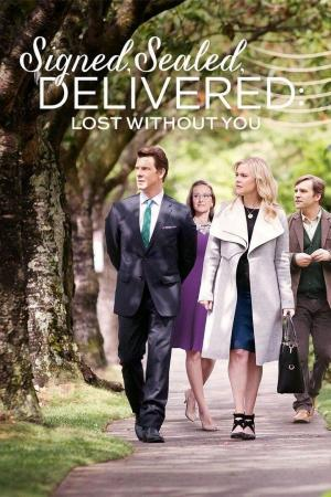 Affiche Signed, Sealed, Delivered: Lost Without You