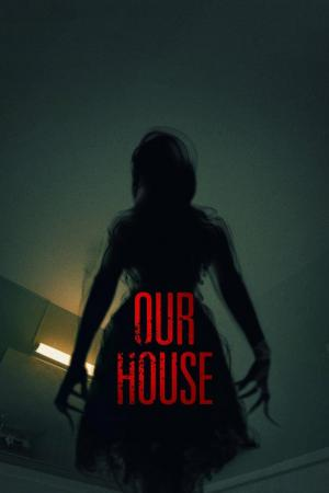 Affiche Our House
