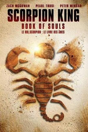 affiche Le Roi Scorpion 5 Le livre des âmes