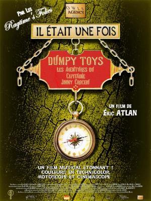 Affiche Il était une fois Dumpy Toys - Les aventures du capitaine Jimmy Crochu