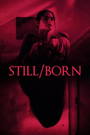Affiche Still/Born