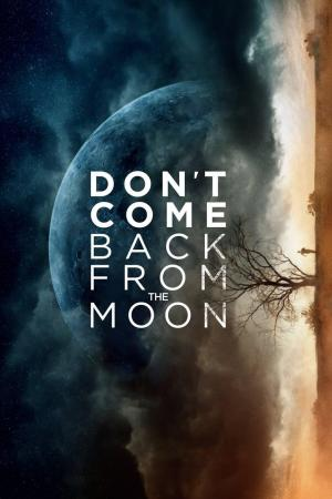 Affiche Don't Come Back from the Moon
