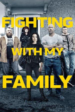 Affiche Fighting with My Family