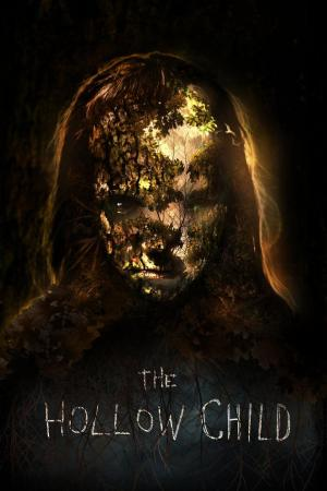Affiche The Hollow Child