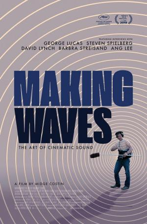 affiche Making Waves: The Art of Cinematic Sound