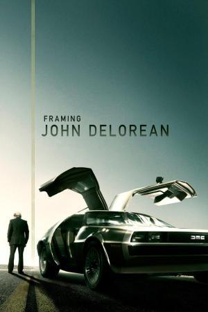Affiche Framing John DeLorean