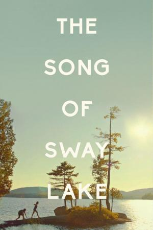 Affiche The Song of Sway Lake